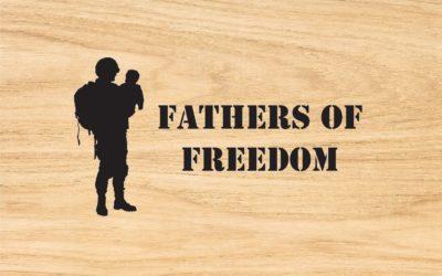 Celebrating Fathers of Freedom