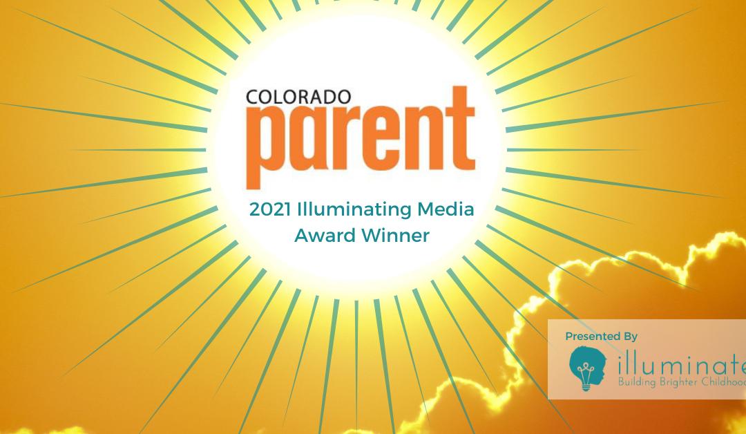 Colorado Parent and 5280 Publishing Receives 2021 Illuminating Media Award
